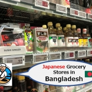 Japanese Grocery Stores in Bangladesh